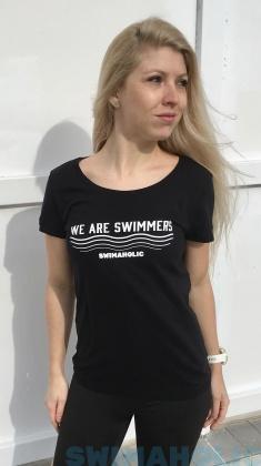 Swimaholic We Are Swimmers T-Shirt Women Black